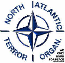 NATO. Die Nato ist die Nordatlantische Terror-Organisation. NATO is the North Atlantic Terror Organization. It has created something special for itself: not world dominstion as it thought but its own  collapse. Die NATO hat sich etwas Nettes erschaffen. Nicht die Weltherrschaft, wie sie es sich vorgestellt hat, sondern ihren Kollaps und Untergang.