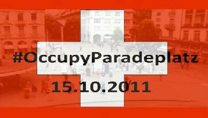 OCCUPY PARADEPLATZ ZURICH 15. OCT. 2011. OCCUPY ZURICH SWITZERLAND