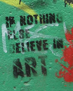 if nothing else believe in art. stencil graffiti in zurich switzerland