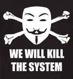 we will kill the system