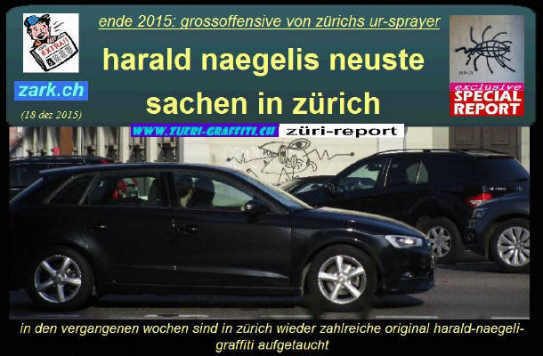 Harald neuste Graffiti in Zürich. Grosser Bildreport. Dez. 2015