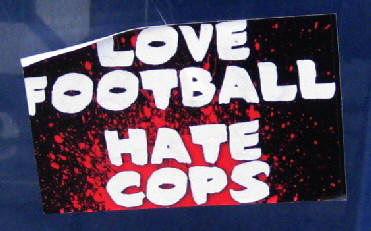 LOVE FOOTBALL - HATE COPS
