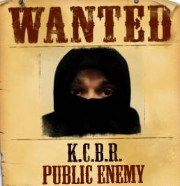 WANTED K.C.B.R. PUBLIC ENEMY NUMBER ONE