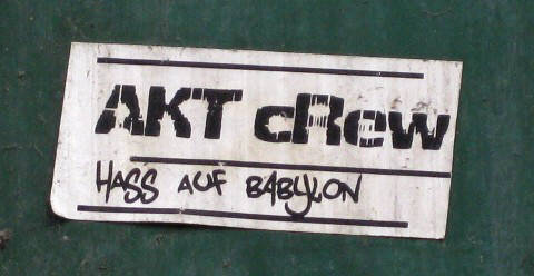 AKT cres. hass auf babylon. aufkleber. sticker. AKT is a legendary zurich-switzerland graffiti crew